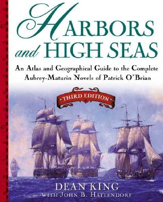 Harbors and High Seas By King, Dean/ Hattendorf, John B.