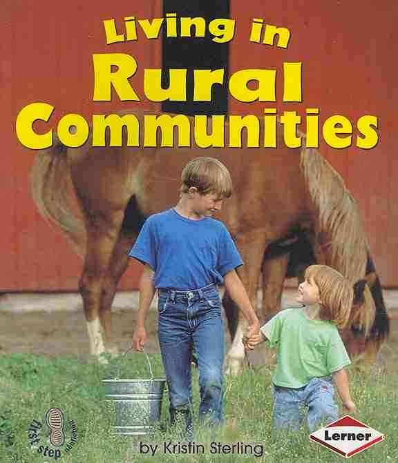 Living in Rural Communities By Sterling, Kristin